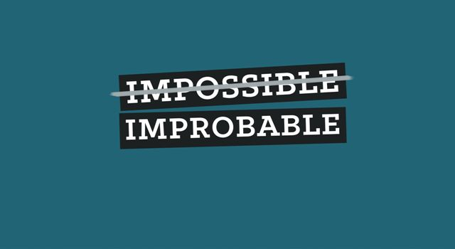 Difference Between Rationally Impossible & Something Improbable