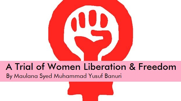 A Trial of Women Liberation and Freedom