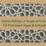 12 Prominent Signs & Indicators of Criticism on Islamic Rulings