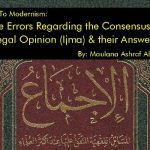 The Errors Regarding the Consensus of Legal Opinion (Ijma) & their Answers