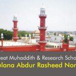 Maulana Abdur Rasheed Nomani, Great Muhaddith and Research Scholar