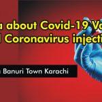 Fatwa About Covid-19 Vaccine and Coronavirus injections jamia binnori town karachi